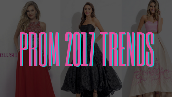 Prom 2017 Trends