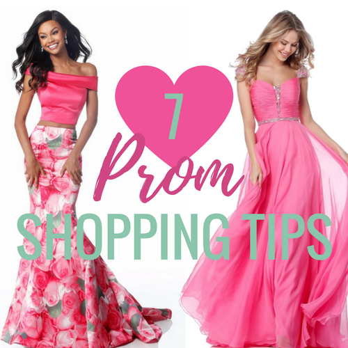 7 Ways To Make The Most Out of Your Prom Shopping Trip
